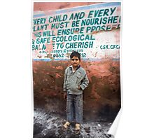 Every child and every plant must be nourished Poster