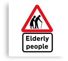 Elderly People, Traffic Sign, UK Canvas Print