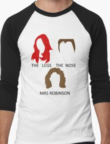 The Legs, The Nose and Mrs Robinson Men's Baseball ¾ T-Shirt