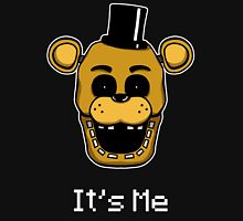 Five Nights at Freddy's - FNAF - Golden Freddy - It's Me Unisex T-Shirt