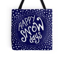 Happy Snow Days Tote Bag