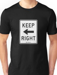 Keep Right (My Right) Sign, Tee T-Shirt