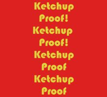 Ketchup Proof! Kids Clothes