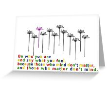 those who mind Greeting Card