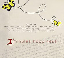 1 minute happiness by greenstonetype