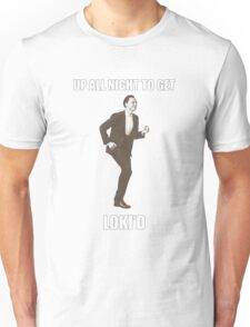 Up all night to get Loki'd Unisex T-Shirt