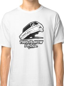 """Top Gear - Reliant Robin """"This is how I roll."""" Classic T-Shirt"""
