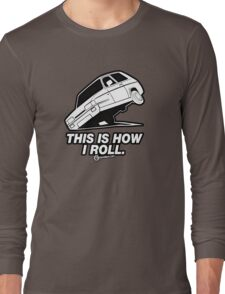 "Top Gear - Reliant Robin ""This is how I roll."" Long Sleeve T-Shirt"