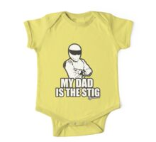 Top Gear - MY DAD is the STIG! One Piece - Short Sleeve