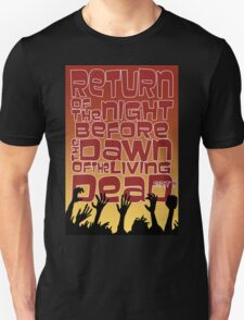 Return of the Night before the Dawn of the Living Dead pt2 T-Shirt