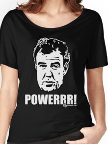 Jeremy Clarkson - POWER Women's Relaxed Fit T-Shirt