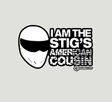 Top Gear - I am the Stig's American Cousin Unisex T-Shirt