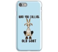 The Old Goat  iPhone Case/Skin