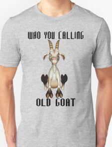 The Old Goat  Unisex T-Shirt