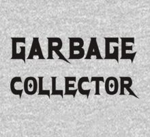 Garbage Collector - Metal Style Design for Programmers Black Font by ramiro
