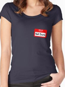 Not Sure... Women's Fitted Scoop T-Shirt