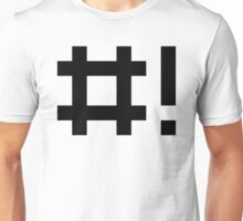 #! Hashbang - Design for Command Line Hackers Black Font Unisex T-Shirt