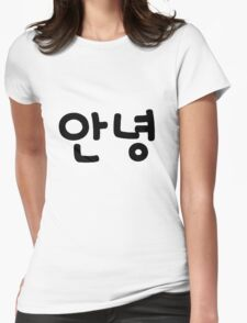 Annyeong (Hello in Korean) black text Womens Fitted T-Shirt