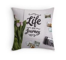 Life ist a journey Throw Pillow