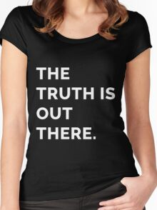 The Truth is Out There Women's Fitted Scoop T-Shirt