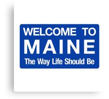Welcome to Maine Road Sign Canvas Print