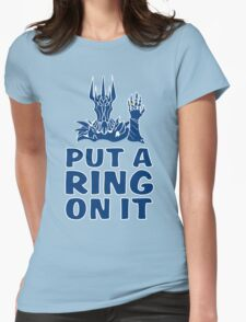 Lord of the Rings - Sauron - PUT A RING ON IT Womens Fitted T-Shirt