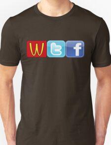 WTF Mcdonalds, Twitter And Facebook Unisex T-Shirt