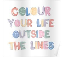 Colour Your Life Poster
