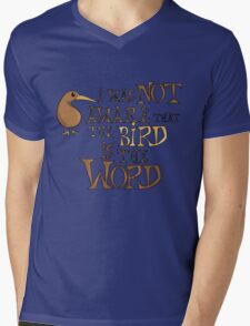 I was not aware that the bird is the word Mens V-Neck T-Shirt