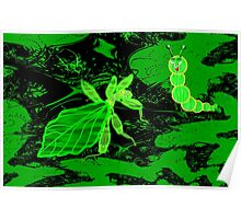 Eyes off I'm a Leaf 'Insect' (Phylliidae) Not a Walking Leaf! A design for everything Poster