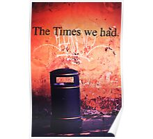 The Times we had. Poster