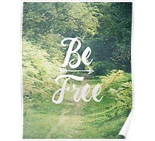 Be Free Poster