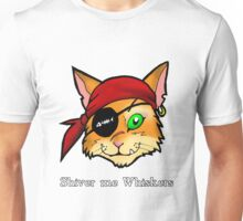 Shiver me Whiskers Unisex T-Shirt