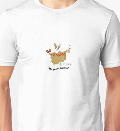 Yo Quiero Tequila Unisex T-Shirt