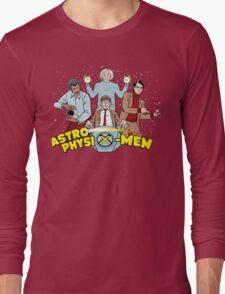 AstrophysiX-Men Long Sleeve T-Shirt