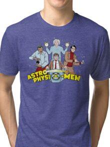 AstrophysiX-Men Tri-blend T-Shirt