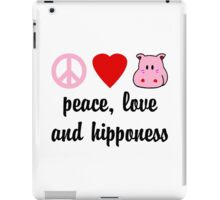Peace Love and Hipponess iPad Case/Skin