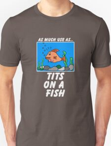 As Much Use as TFish T-Shirt