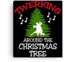 TWERKING AROUND THE CHRISTMAS TREE Canvas Print