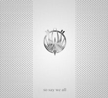 So Say We All by phoenix-cry