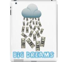 Big dreams iPad Case/Skin