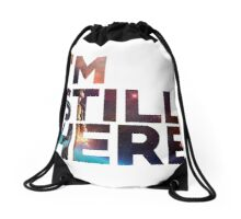 I'm Still Here - Treasure Planet Drawstring Bag
