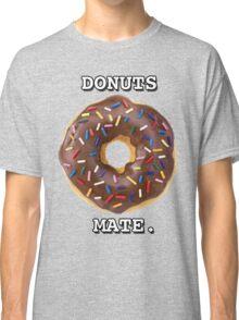 Donuts Mate. Classic T-Shirt