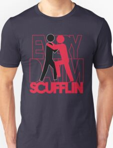 Everyday I'm Scuffling Unisex T-Shirt
