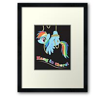 Hang in there, Pony! Framed Print