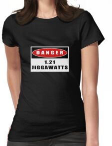 WARNING: 1.21 Jiggawatts! Womens Fitted T-Shirt