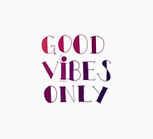 Good Vibes Only - Magenta Unisex T-Shirt