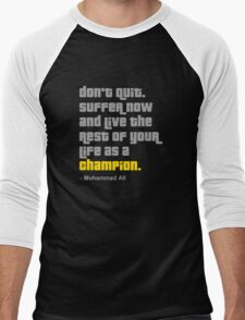 Don't Quit Men's Baseball ¾ T-Shirt