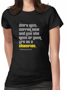 Don't Quit Womens Fitted T-Shirt