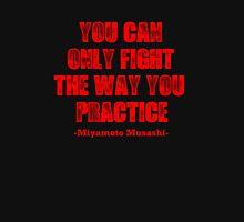 Miyamoto Musashi Quote 1 Unisex T-Shirt